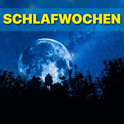 SCHLAFWOCHEN